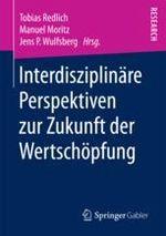 Neuerscheinung: Interdisziplinäre Perspektiven zur Zukunft der Wertschöpfung